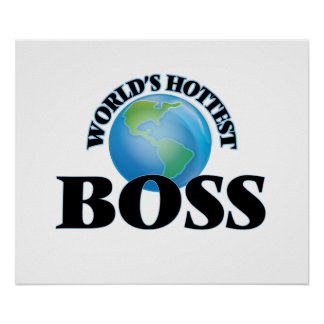 Der heißeste Chef der Welt Plakatdruck