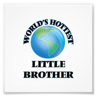 Der heißeste kleine Bruder der Welt Photodrucke