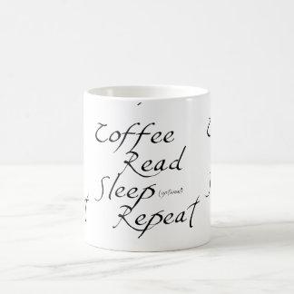 Der Kaffee, gelesen, Schlaf, Wiederholung - wählen Kaffeetasse