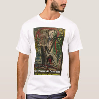 DER KELLNER DER KANNIBALEN T-Shirt
