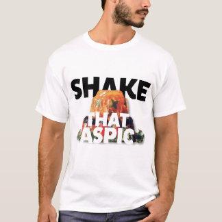 Der Kitsch Bitsch: Rütteln Sie diesen Aspik! T-Shirt