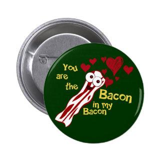 Der Knopf des lustigen Speck-Valentinsgrußes Anstecknadelbuttons