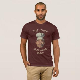 Der Koch hat immer Recht T-Shirt