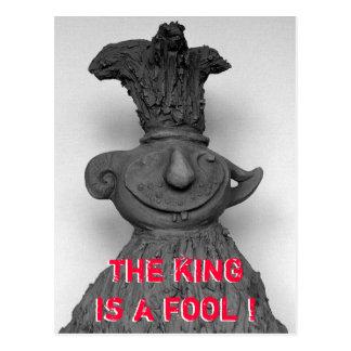 der König ist ein Dummkopf! Postkarte