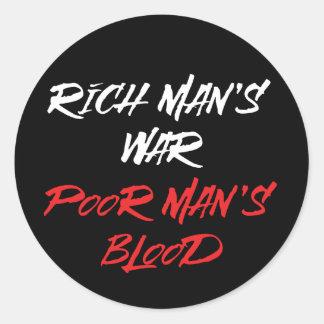 Der Krieg des reichen Mannes, das Blut-Aufkleber Runder Aufkleber
