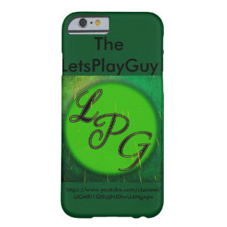 Der LetsPlayGuy-iPhone 6/6s Telefonkasten Barely There iPhone 6 Hülle