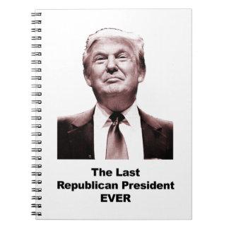 Der letzte republikanische Präsident Ever Spiral Notizblock