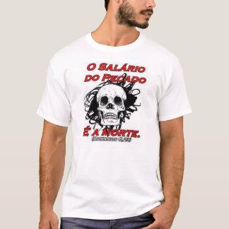 Der Lohn der Sünde ist der Tod T-Shirt