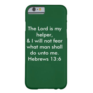 Der Lord Is My Helper Barely There iPhone 6 Hülle