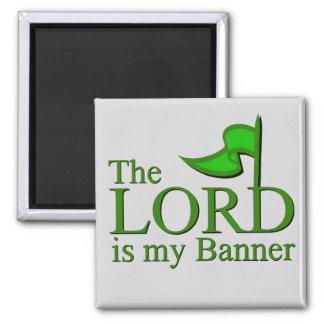 Der LORD ist meine Fahne Quadratischer Magnet