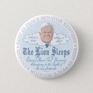 Der Löwe des Senats schläft RIP Ted Kennedy Runder Button 5,7 Cm