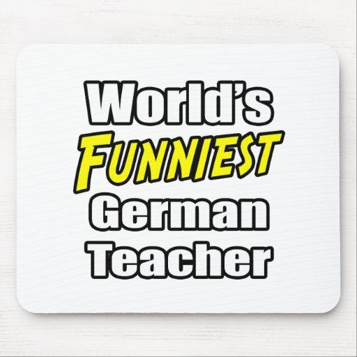 Der lustigste deutsche Lehrer der Welt Mousepads