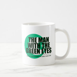 Der Mann mit den grünen Augen Kaffeetasse