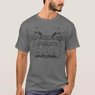 Der pädagogische Anarchisten-dunkler Shirt-Entwurf T-Shirt
