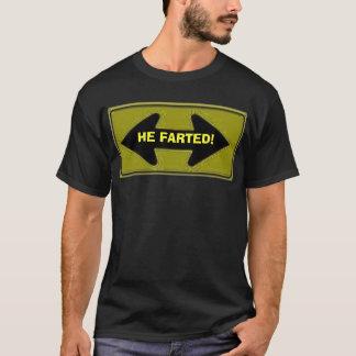 der Pfeil mit 2 Richtungen, FARTED ER! T-Shirt