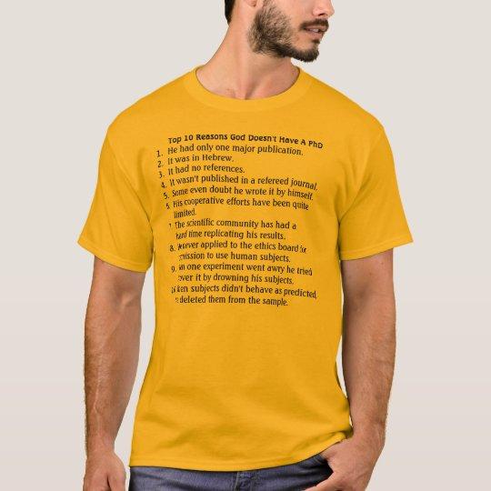 Der PhD des Gottes T-Shirt