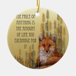 Der Preis von allem ist die Menge des Lebens Yoy Rundes Keramik Ornament