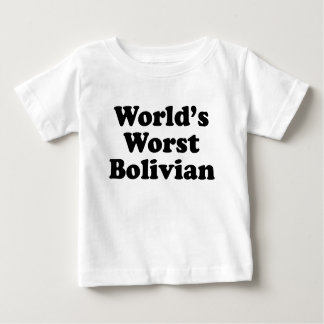 Der schlechteste Bolivianer der Welt Baby T-shirt