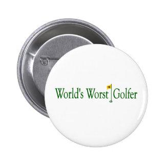 Der schlechteste Golfspieler der Welten Runder Button 5,7 Cm