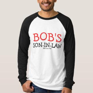 Der Schwiegersohn des Bobs T-Shirt