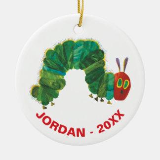 Der sehr hungrige Name u. das Jahr der Raupen-| Keramik Ornament