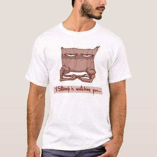 Der Stumpf ist Wtchng Sie… T-Shirt
