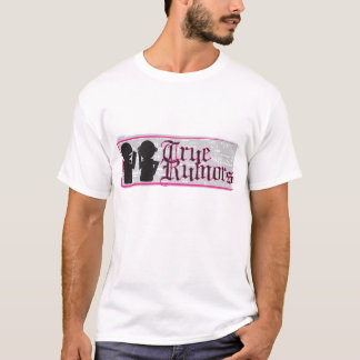 Der T - Shirt der wahren Gerüchtmänner