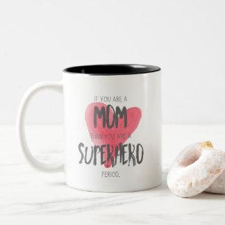 Der Tag der Mutter sind Sie eine Mamma, die Sie Zweifarbige Tasse