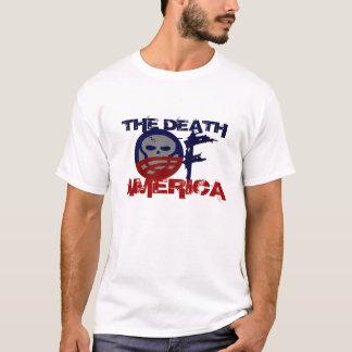 Der Tod von Amerika T-Shirt