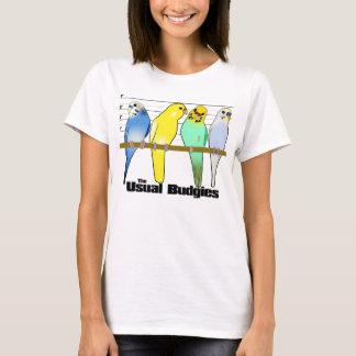 Der übliche Budgies T - Shirt