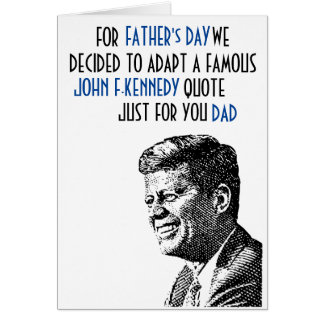 DER VATERTAGS-KARTE - John F. Kennedy-Zitat Karte