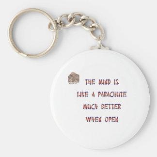 Der Verstand ist wie ein Fallschirm; es Schlüsselanhänger