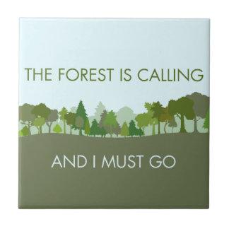 Der Wald nennt und ich muss gehen Keramikfliese