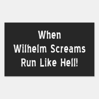 Der Wilhelm-Schrei Rechteckiger Aufkleber