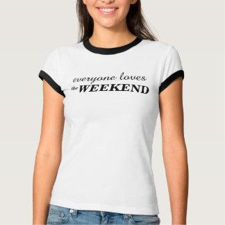 Der WOCHENENDE T - Shirt