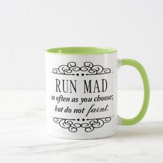 Der wütende Lauf/fallen nicht Zitat-Tasse Janes Tasse