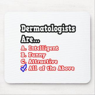 Dermatologen-Quiz-… Witz Mousepads