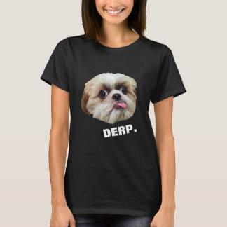 Derp! Derpy Shih Tzu (auf Dunkelheit) T-Shirt