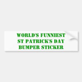 Des lustigsten St Patrick der Welt Tag Autoaufkleber