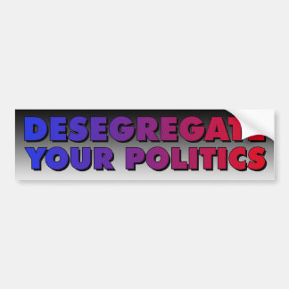 Desegregate Ihre Politik Autoaufkleber