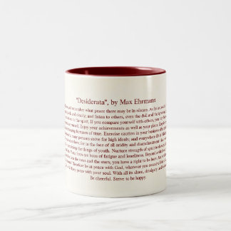 Desiderata - inspirierend Gedicht für Absolvent Zweifarbige Tasse