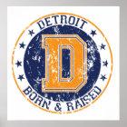 Detroit geboren und angehoben poster