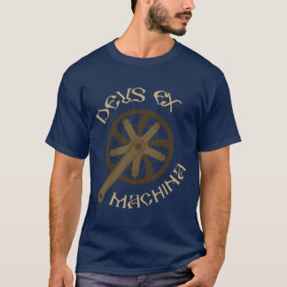 Deus ex Machina T-Shirt
