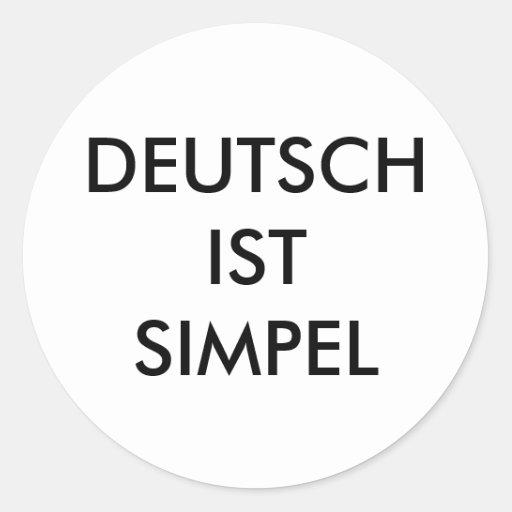 """""""Deutsch ist simpel"""" Aufkleber (Zagoooooo)"""