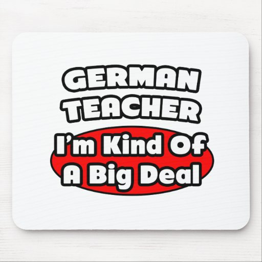 Deutsche Lehrer-… große Sache Mousepads