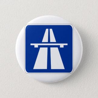 Deutsches Autobahn-Zeichen Runder Button 5,1 Cm
