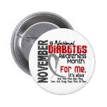 Diabetes-Bewusstseins-Monat jeder Monat für MICH Anstecknadel