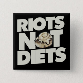 Diäten der Aufstände nicht Quadratischer Button 5,1 Cm