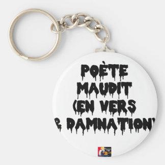 Dichter verflucht (EN GEGEN UND VERDAMMNIS) - Schlüsselanhänger