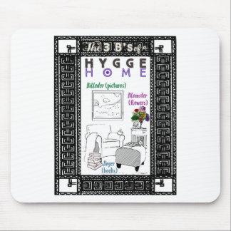 Die 3 b eines Hygge Zuhause Mousepads